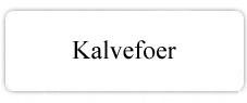 Kalvefoer fv.1000, 1001, 1003, 1008, 1009 1100, 1102, 1103, 1109